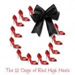 Must Haves: Twelve Days of Red Heels