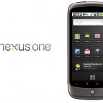 The Nexus One, Google&#039;s foray into the world of smartphones.