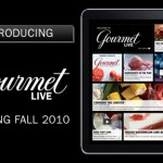 Gourmet Magazine Revived for iPad Users - Just Don't Call it a Digital Magazine
